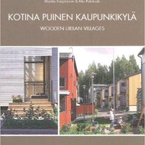 Wooden Urban Villages (Markku Karjalainen, Riko Patokoski)