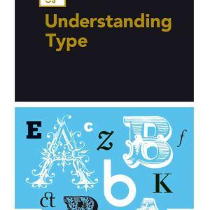 Basics Typography 03: Understanding Type (Michael Harkins)