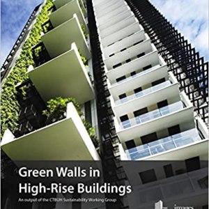 Green Walls in High-Rise Buildings (Antony Wood)