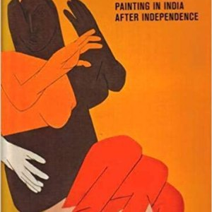 Midnight to the Boom: Painting in India after Independence ( Susan S. Bean)