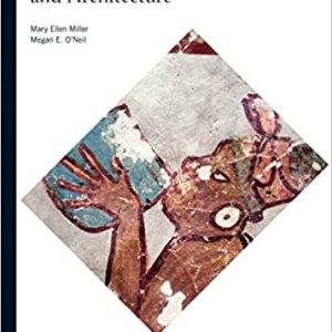 Maya Art and Architecture (World of Art) (Mary Ellen Miller , Megan O'Nei)