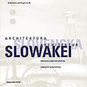 Architektúra Slovenska/Architektur Slowakei