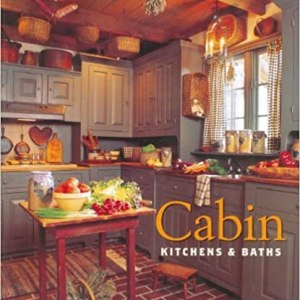 Cabin Kitchens and baths