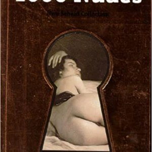 1000 Nudes. A history of erotic photography