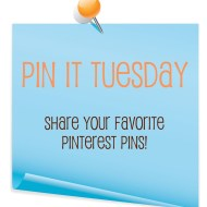 Pin It Tuesday – Share Your Favorite Pinterest Pins!