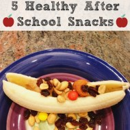 5 Healthy After School Snacks