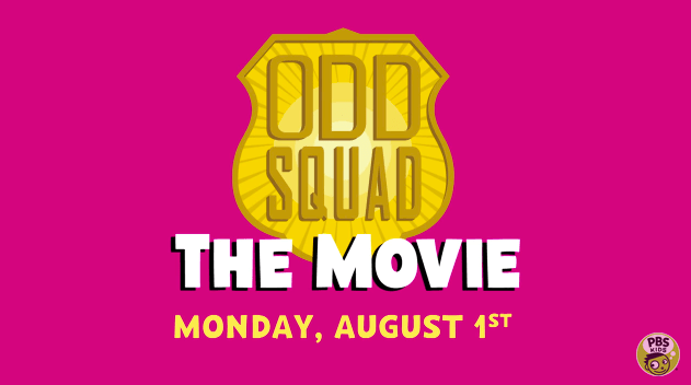 Watch PBS Kids Special Event of the Summer Odd Squad: The Movie