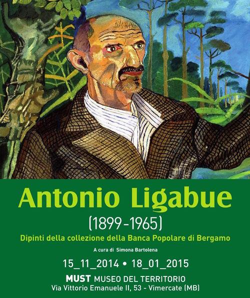 Antonio Ligabue (1899-1965). Dipinti della collezione della Banca Popolare di Bergamo