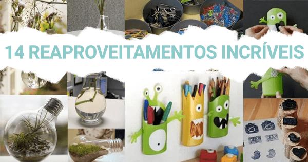 Recicle: 14 objetos úteis feitos com materiais reaproveitados