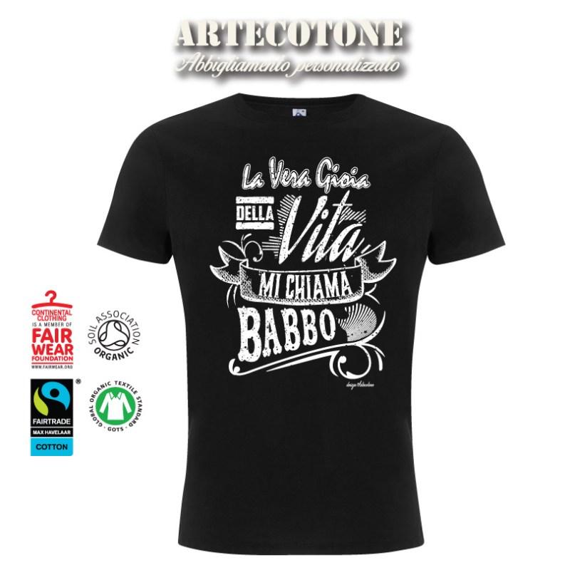 T-shirt la vera gioia della vita mi chiama Babbo