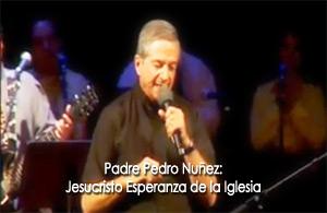 Jesucristo Esperanza de la Iglesia - Padre Pedro Nuñez