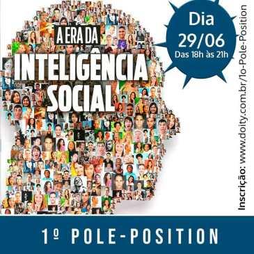 "1º. WORKSHOP ""POLE POSITION: INTELIGÊNCIA SOCIAL & EMPREGABILIDADE"