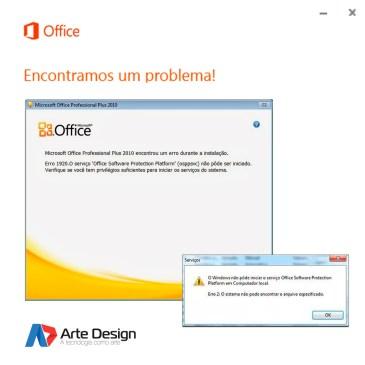 Erro 1920. O Service 'Office Software Protection Platform' (osppsvc) falhou ao iniciar. Verifique se você tem privilégios suficientes para iniciar os serviços do sistema.
