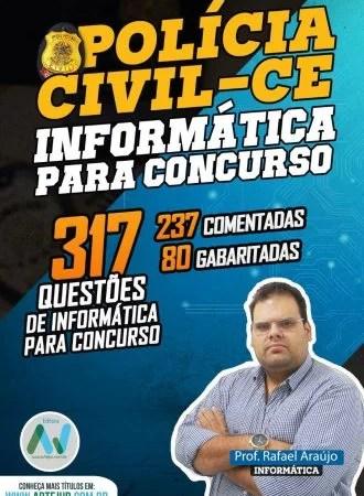 317 Questões de Informatica para PC/CE – Rafael Araújo