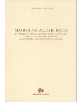Matrici metalliche incise