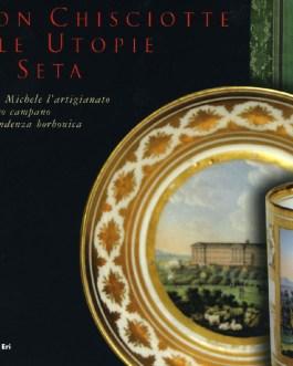 Don Chisciotte e le Utopie di Seta