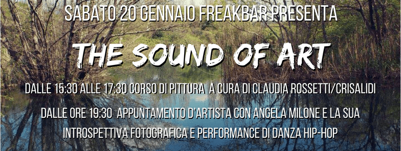 The Sound Of Art: speciale pittura, fotografia e danza hip-hop