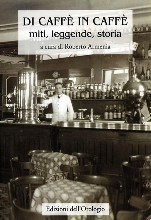 Di caffè in caffè, Roberto Armenia, Modena