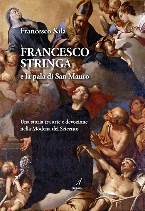 Francesco Stringa e la pala di San Mauro, Francesco Sala, Modena