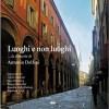 Luoghi e non luoghi, Antonio Delfini, Modena