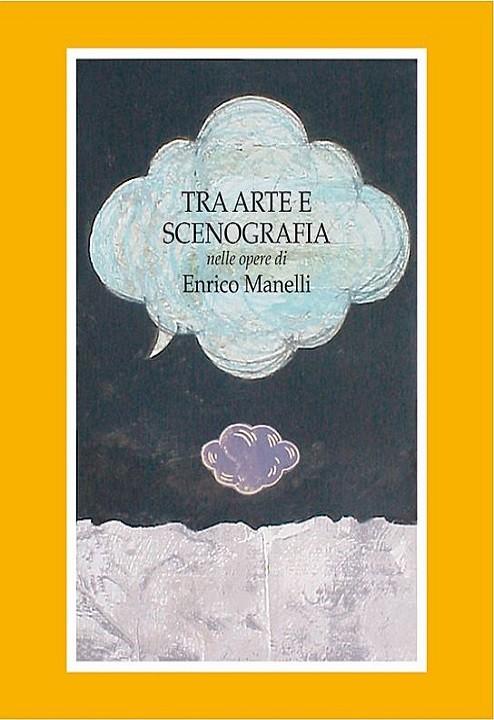 Tra arte e scenografia, Enrico Manelli, Modena