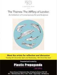 The Thames The ARTery of London, Plastic Propaganda