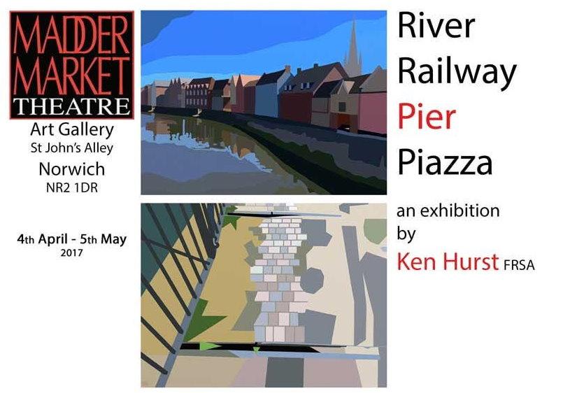 Ken Hurst, River, Railway, Pier, Piazza, Maddermarket Theatre Gallery