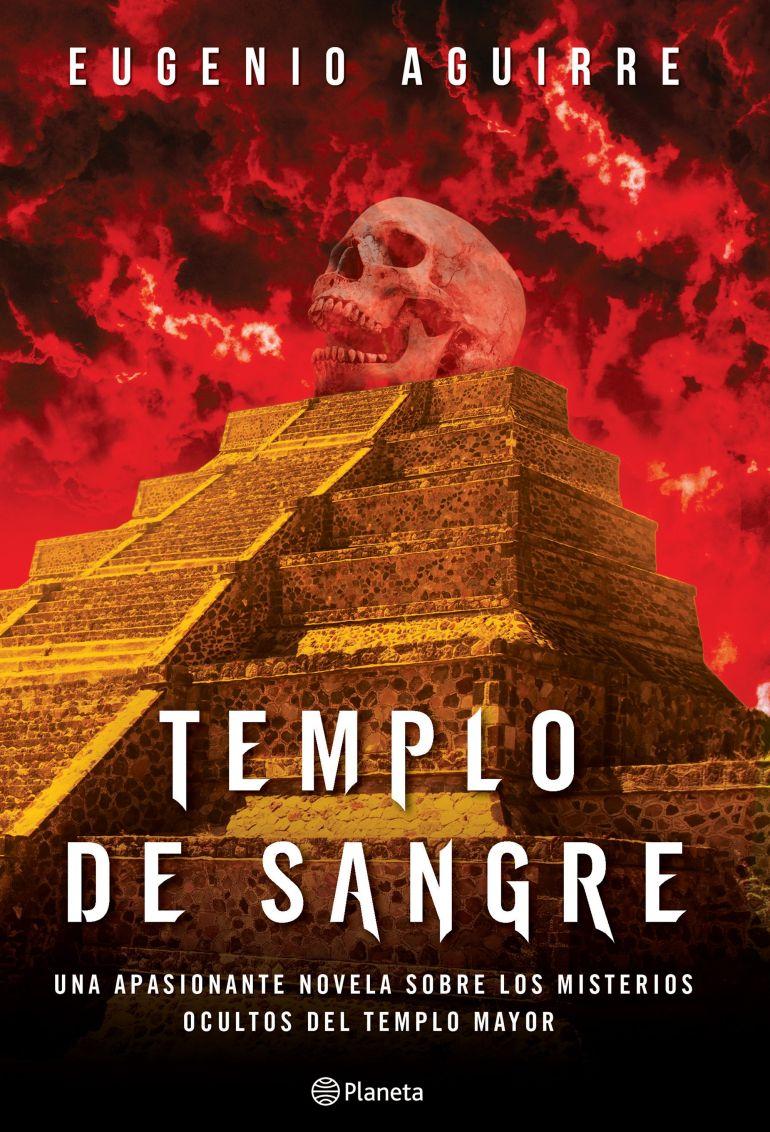 portada_templo-de-sangre_eugenio-aguirre_201511042021