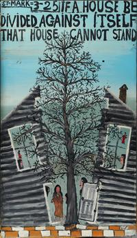 Howard Finster, If A House Be Divided against Itself That House Cannot Stand, c.  1978.  Enamel on Masonite.  Harvard Art Museums/Fogg Museum, Collection of Didi and David Barrett '71, 2011.48.  Photo: Harvard Art Museums, © 2011 President and Fellows of Harvard College.
