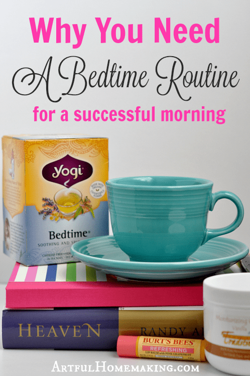 Why you need a bedtime routine for a successful morning!