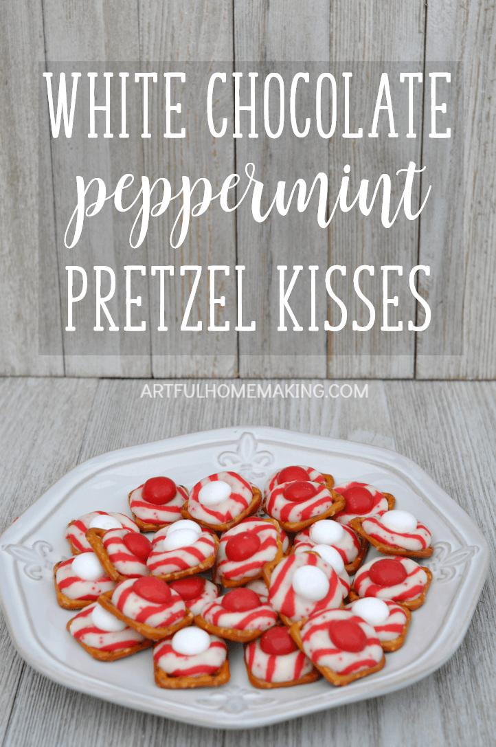 White Chocolate Peppermint Pretzel Kisses Artful Homemaking