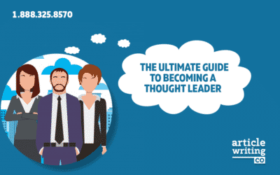 The Ultimate Guide To Becoming A Thought Leader