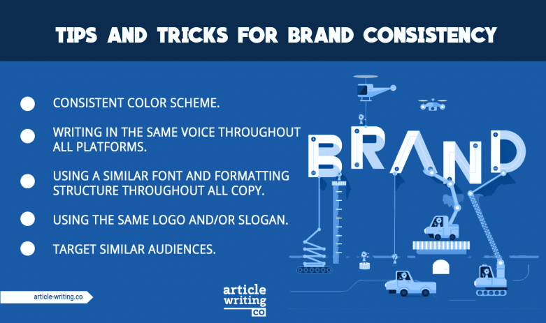 There are numerous tips and tricks one can use for brand consistency.