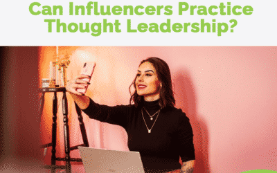 Can Influencers Practice Thought Leadership?