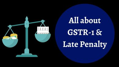 Photo of Taxpayer Shall Pay Penalty on Late Filing of GSTR-1