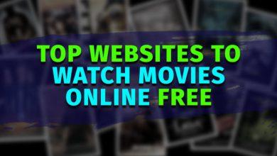 Photo of Best Websites To Watch Movies Online 2020