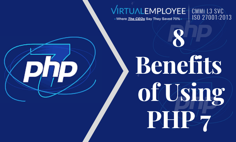 8 Benefits of Using PHP 7