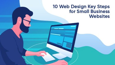Photo of 10 Web Design Key Steps for Small Business Websites