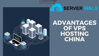 Photo of What are The Advantages of VPS Hosting China?