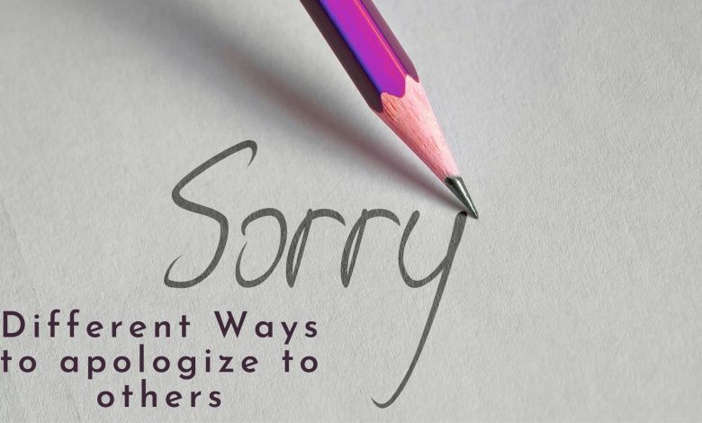 Different Ways to Apologize to others