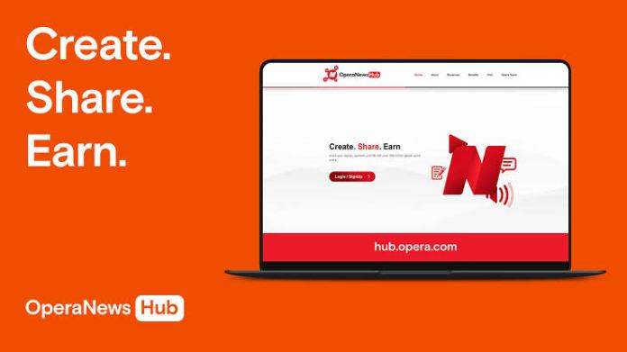 Earn money with opera news hub