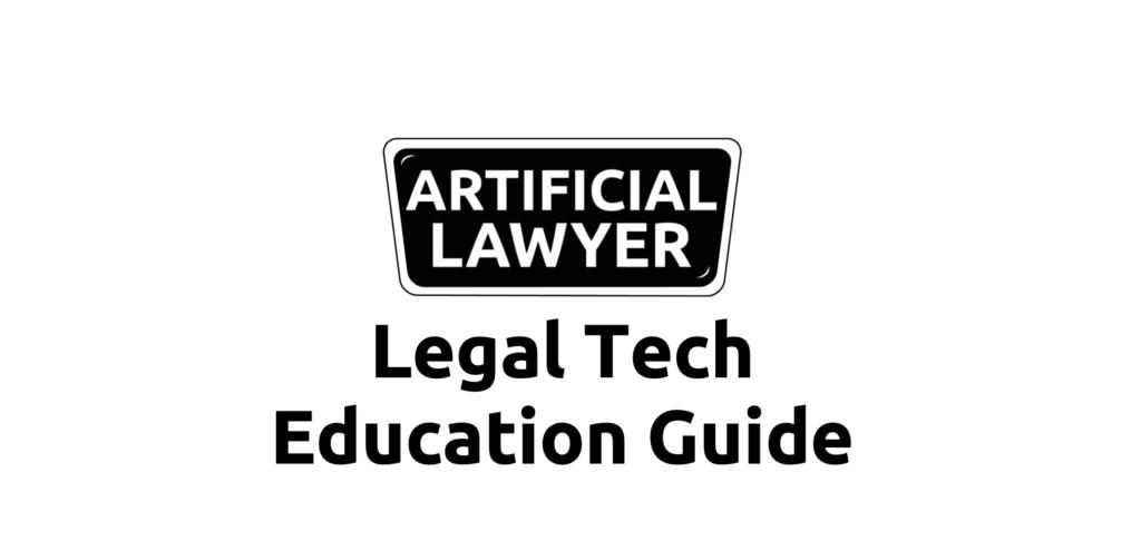 LEGAL TECH EDUCATION GUIDE
