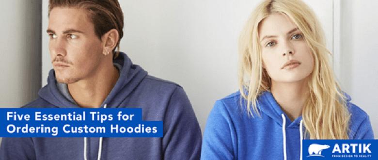 Five Essential Tips for Ordering Custom Hoodies
