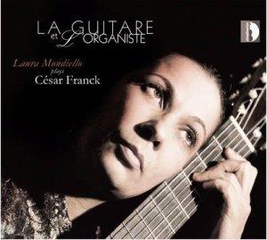 Laura Mondiello, La guitare et l'organiste, Stradivarius, 2013, STR33960