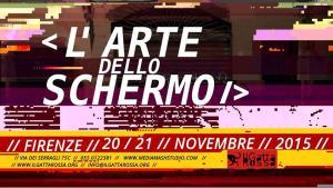 Flyer de L'Arte dello Schermo, collettivo IlGaltarossa, Firenze, 2015