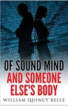 "Alt=""of sound mind and someone else's body"""