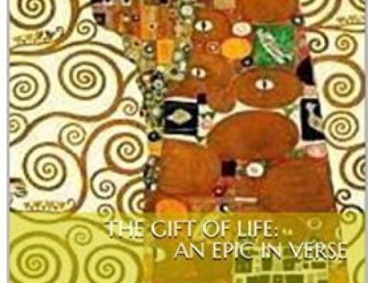 The Gift of Life: An Epic in Verse by Amanda Hall
