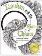 "Alt=""Loukas and the Game of Chance by Anthony L. Manna"""