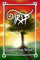 "Alt=""gathering wise by mk baker"""