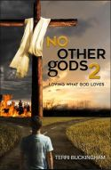 "Alt=""no other gods by terri buckinham"""